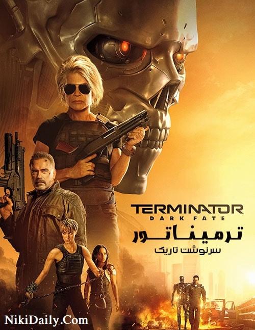 دانلود فیلم Terminator: Dark Fate نابودگر 6 سرنوشت تاریک 2019 با دوبله فارسی