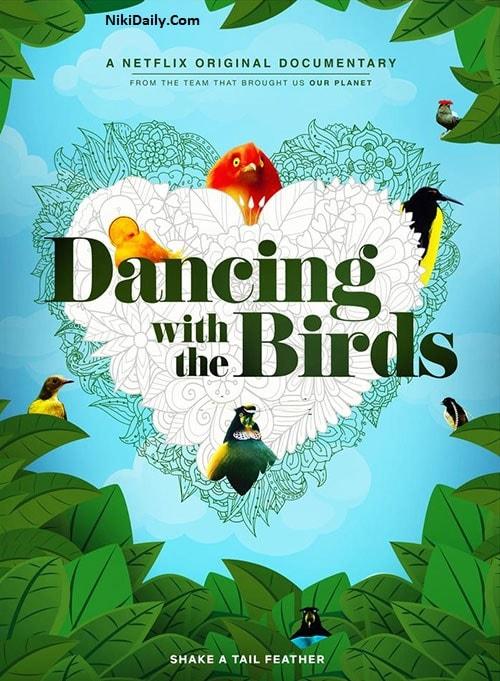 دانلود مستند Dancing with the Birds 2019 با دوبله فارسی
