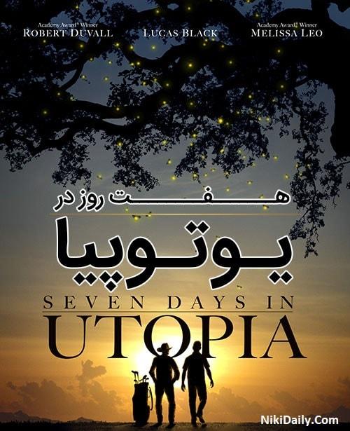 دانلود فیلم Seven Days in Utopia 2011 با دوبله فارسی و زیرنویس فارسی