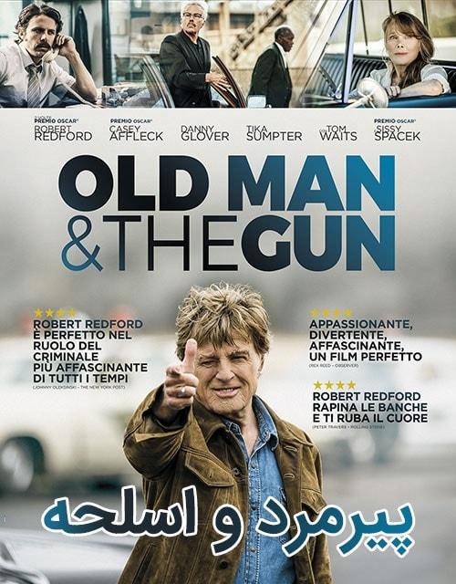 دانلود فیلم The Old Man & the Gun 2018 با دوبله فارسی و زیرنویس فارسی