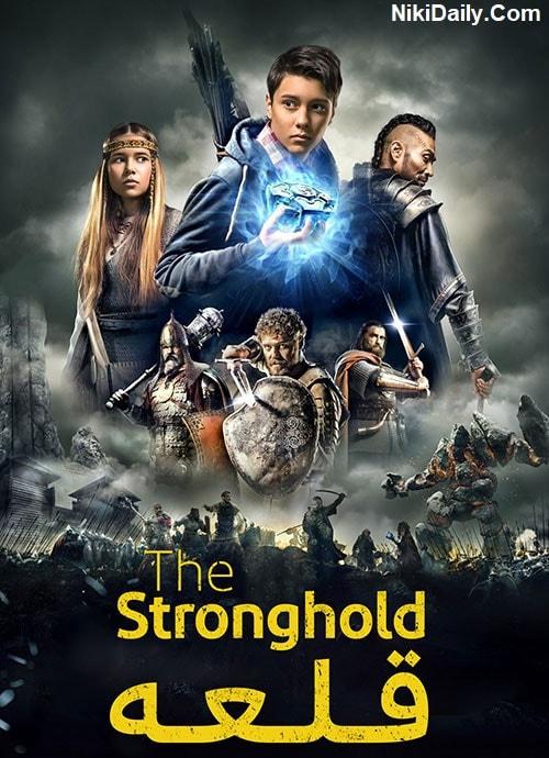 دانلود فیلم The Stronghold 2017 با دوبله فارسی و زیرنویس فارسی