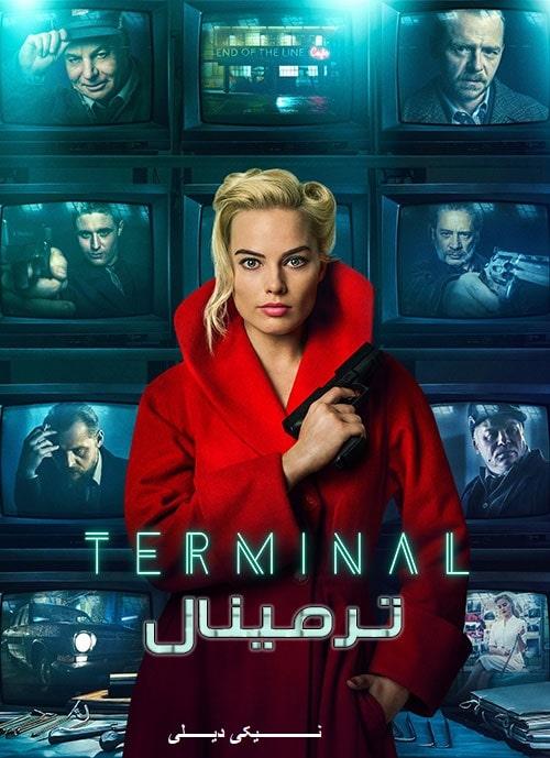 دانلود فیلم Terminal 2018 با دوبله فارسی و زیرنویس فارسی