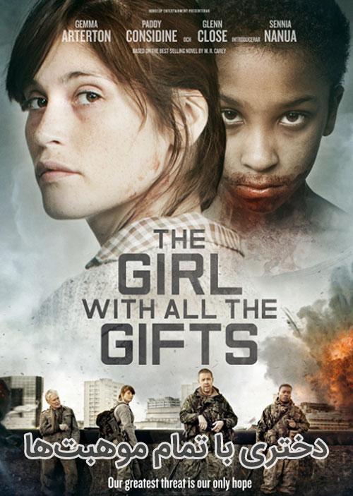 دانلود فیلم The Girl with All the Gifts 2016 با دوبله فارسی و زیرنویس فارسی