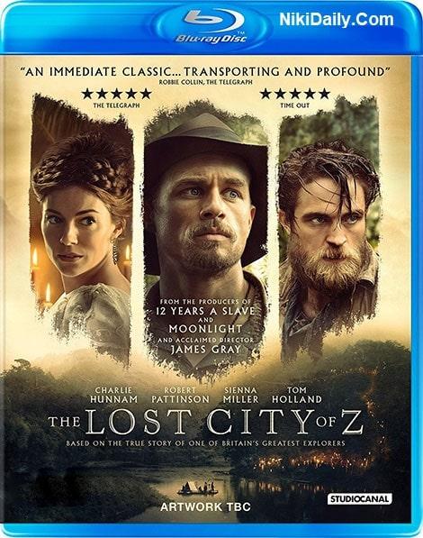دانلود فیلم The Lost City of Z 2016 با دوبله فارسی و زیرنویس فارسی