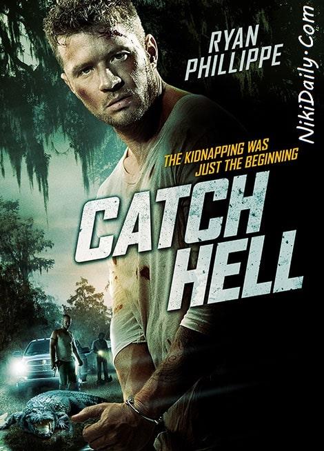 دانلود فیلم با خونسردی بکش Catch Hell 2014 با دوبله فارسی و زیرنویس فارسی