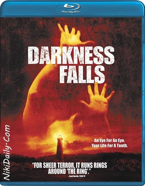 دانلود فیلم دارکنس فالز Darkness Falls 2003 با دوبله فارسی و زیرنویس فارسی