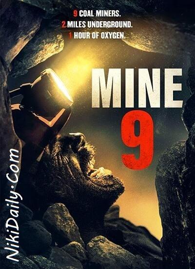 دانلود فیلم Mine 9 معدن شماره 9 2019 با دوبله فارسی