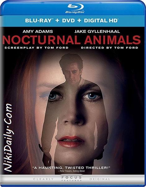 دانلود فیلم حیوانات شبگرد Nocturnal Animals 2016 با دوبله فارسی و زیرنویس فارسی