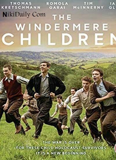 دانلود فیلم بچه های ویندرمر The Windermere Children 2020 با دوبله فارسی