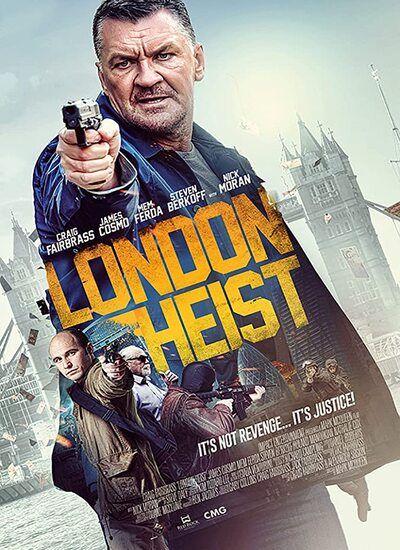 دانلود فیلم سرقت لندن London Heist 2017 با دوبله فارسی