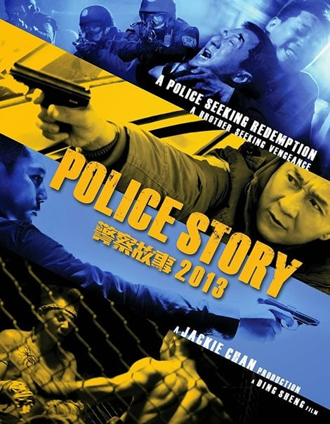 دانلود فیلم داستان پلیس Police Story 2013 با دوبله فارسی و زیرنویس فارسی