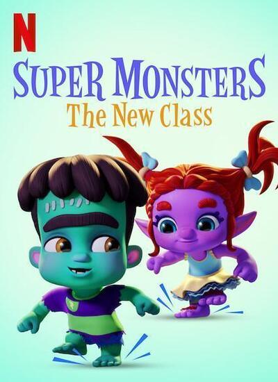 دانلود انیمیشن Super Monsters: The New Class هیولاهای فوق العاده: کلاس جدید 2020