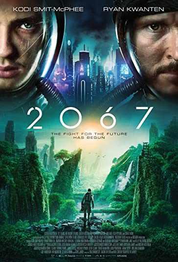 دانلود فیلم 2067 دو هزار و شصست و هفت 2020