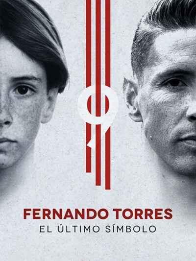دانلود فیلم Fernando Torres The Last Symbol فرناندو تورس آخرین نماد 2020 با دوبله فارسی