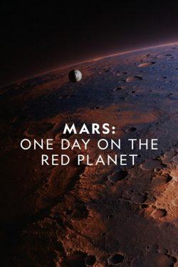 دانلود مستند Mars One Day on the Red Planet مریخ: یک روز در سیاره سرخ 2020 با دوبله فارسی