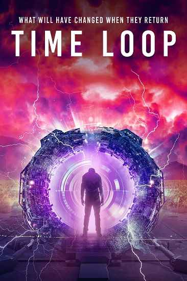 دانلود فیلم Time Loop حلقه زمان 2020 با دوبله فارسی