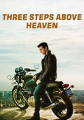 دانلود فیلم Three Steps Above Heaven سه قدم بالاتر از بهشت 2010 با دوبله فارسی