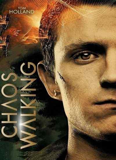 دانلود فیلم Chaos Walking آشوب مدام 2021