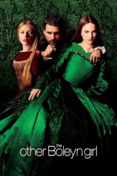 دانلود فیلم The Other Boleyn Girl دختر دیگر بولین 2008 با زیرنویس چسبیده فارسی