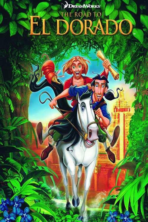 دانلود انیمیشن The Road to El Dorado به سوی الدورادو 2000 با دوبله فارسی