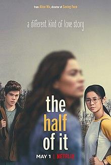 دانلود فیلم The Half of It نیمی از آن 2020 با زیرنویس چسبیده فارسی
