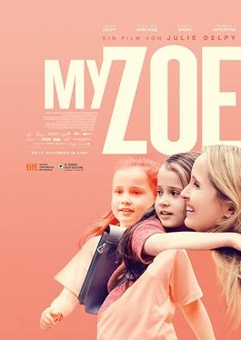 دانلود فیلم My Zoe زویی من 2019 با زیرنویس چسبیده فارسی