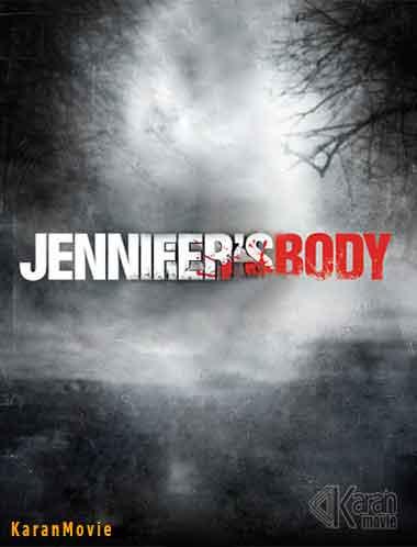 دانلود فیلم Jennifer's Body بدن جنیفر 2009 با زیرنویس چسبیده فارسی