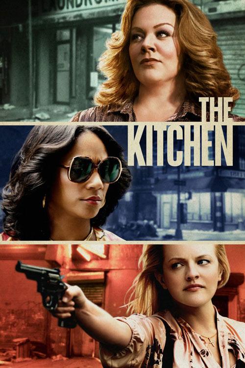 دانلود فیلم The Kitchen آشپزخانه 2019