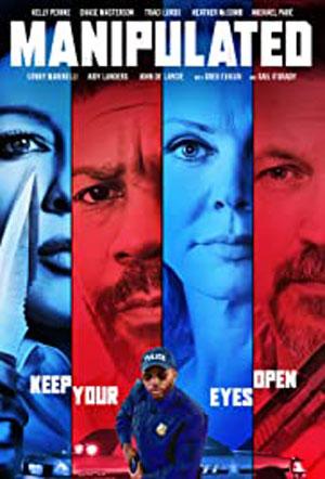 دانلود فیلم Manipulated دستکاری شده 2019 با زیرنویس فارسی