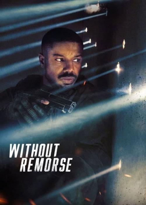 دانلود فیلم بدون پشیمانی Without Remorse 2021 با زیرنویس فارسی