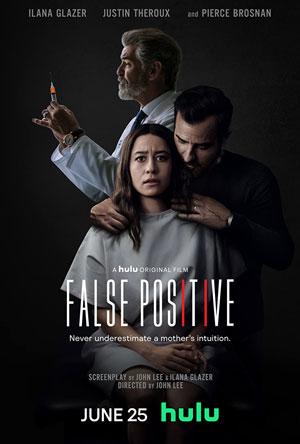 دانلود فیلم مثبت کاذب♥️ False Positive 2021 با زیرنویس فارسی