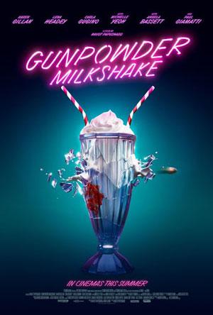 دانلود فیلم شیک باروت Gunpowder Milkshake 2021 با زیرنویس فارسی