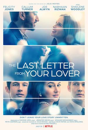 دانلود فیلم آخرین نامه از معشوقه شما Last Letter from Your Lover 2021 با زیرنویس فارسی