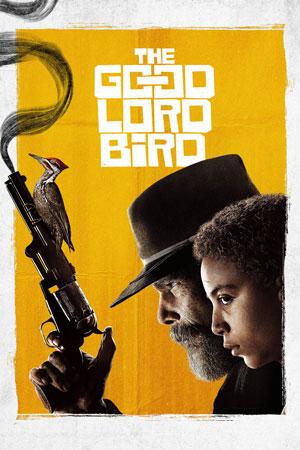 دانلود سریال پرنده خدای مهربان The Good Lord Bird 2020 با زیرنویس فارسی