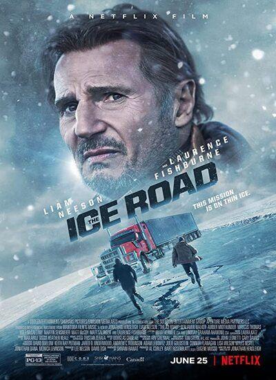 دانلود فیلم جاده یخی 2021 The Ice Road با زیرنویس فارسی