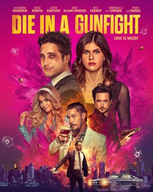 دانلود فیلم مردن در تیراندازی Die in a Gunfight 2021 با زیرنویس فارسی-نیکی دیلی
