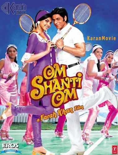 دانلود فیلم هندی ام شنتی ام Om Shanti Om 2007 با زیرنویس فارسی