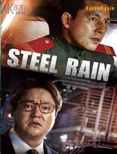 دانلود فیلم باران فولادی Steel Rain 2017 با زیرنویس فارسی   نیکی دیلی