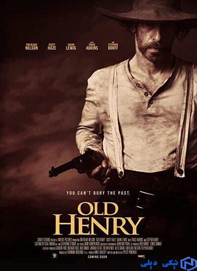دانلود فیلم هنری پیر Old Henry 2021 با زیرنویس فارسی - نیکی دیلی