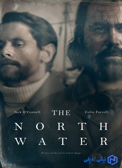دانلود سریال آب های شمال The North Water 2021 فصل اول با زیرنویس فارسی - نیکی دیلی